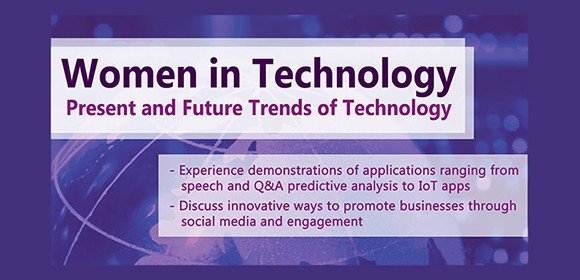 Women in Technology Event: Present & Future Trends, Wednesday 11/11/2015