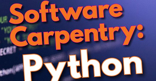 2-Day Software Carpentry Workshop in Python 1/18-19/18 Gables campus