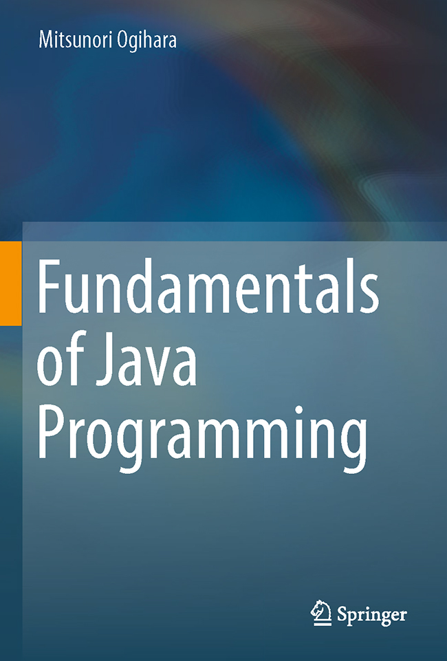 Fundamentals of Java Programming by Mitsunori Ogihara book cover