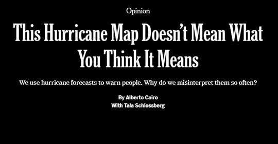 """This Hurricane Map Doesn't Mean What You Think It Means"" by Alberto Cairo"